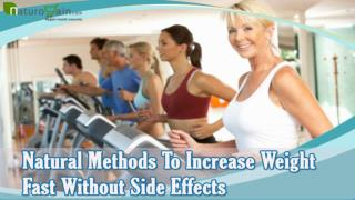 Natural Methods To Increase Weight Fast Without Side Effects