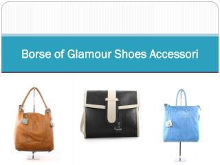 Borse of Glamour Shoes Accessori