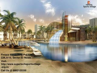 Supertech Sports Village Noida Extension Call@ 8882125330