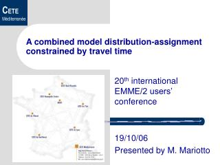 A combined model distribution-assignment  constrained by travel time