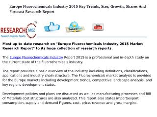 Europe Fluorochemicals Industry 2015 Market Research Report