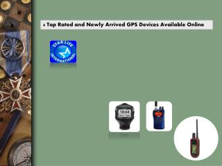 4 Top Rated and Newly Arrived GPS Devices Available Online