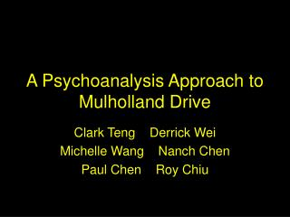 A Psychoanalysis Approach to Mulholland Drive