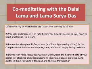 Co-meditating with the Dalai Lama and Lama Surya Das