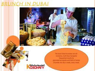 Brunch In Dubai