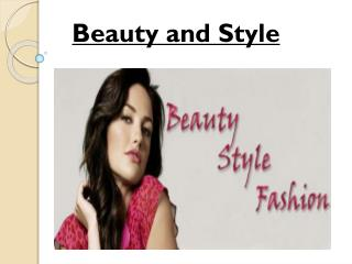 Beauty and style