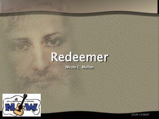 Redeemer Nicole C. Mullen