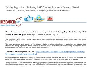 Global Baking Ingredients Industry 2015 Market Research Report