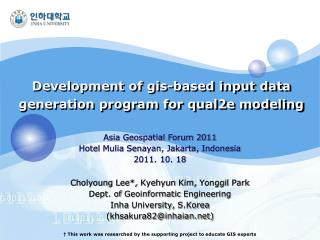 Development of gis-based input data generation program for qual2e modeling