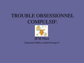 TROUBLE OBSESSIONNEL COMPULSIF: