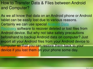 How to Transfer Data & Files between Android and Computer?