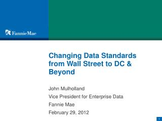 Changing Data Standards from Wall Street to DC  Beyond