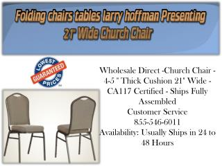 Folding Chairs Tables Larry Hoffman Presenting 21'' Wide Church Chair