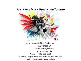Arctic one Music Production Toronto Company