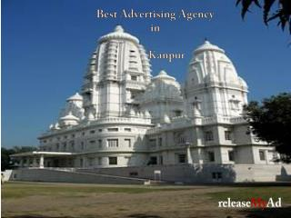 releaseMyAd,the leading advertising agency of Kanpur can help you to promote your business