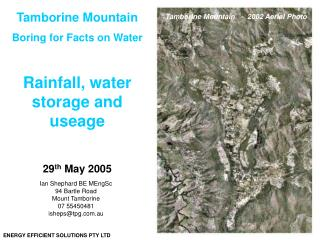 Tamborine Mountain Boring for Facts on Water  Rainfall, water storage and useage  29th May 2005
