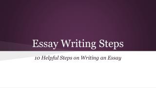 10 Easy Steps to Making an Essay