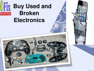 Buy Used and Broken Electronics