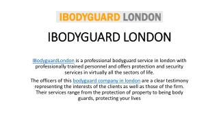 Bodyguard Companies in London