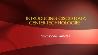 Get The Best Study Guide For CCNA 640-916 Certification Exam