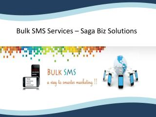 Best Bulk SMS Services in Hyderabad� Saga Biz solutions