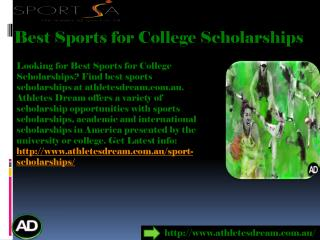 #Best Sports for College Scholarships