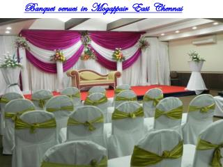Banquet Venues in Mogappair East Chennai