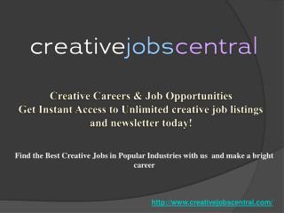 Creative Jobs Central- Internship Opportunities