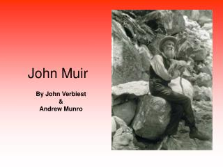 a biography of john muir a botanist geologist and writer John muir was born at muir was: inventor, mountaineer, explorer, botanist, geologist, nature-writer and environmental autobiography & biography children's.