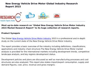 New Energy Vehicle Drive Motor Global Industry Trend 2015 Market Research Report