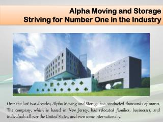Alpha Moving and Storage - Striving for Number One in the Industry