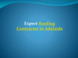 Roofing Contractors in Adelaide