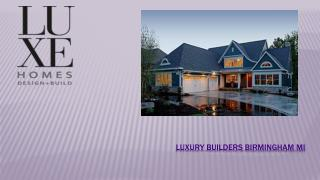 Luxury Custom Home Builders In Birmingham Mi