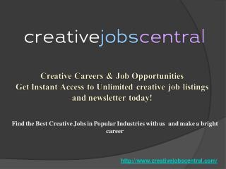 Creative Jobs Central- Internship Opportunities