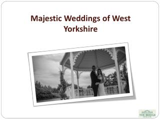 Majestic Weddings of West Yorkshire