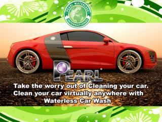 Clean your car virtually anywhere with Pearl Waterless Car Wash