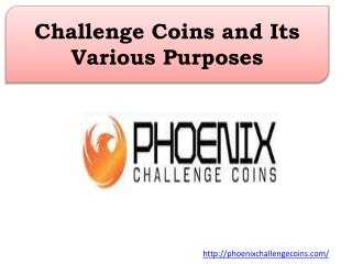 Challenge Coins and Its Various Purposes
