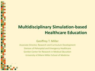 Multidisciplinary Simulation-based Healthcare Education
