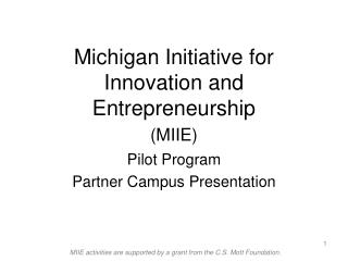 Michigan Initiative for Innovation and Entrepreneurship MIIE