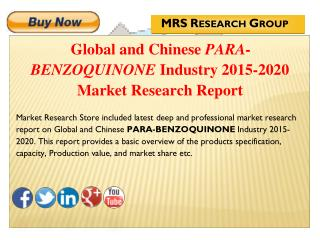 Global and Chinese Para-Benzoquinone (CAS 78919-13-8) Industry 2015: Market Analysis, Share, Analysis, Overview, Growth,