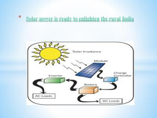 Solar power is ready to enlighten the rural india