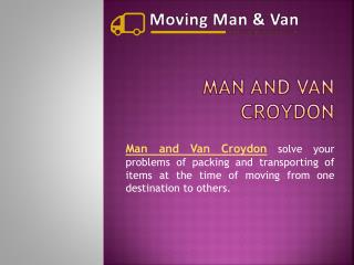 Man and Van Companies in London