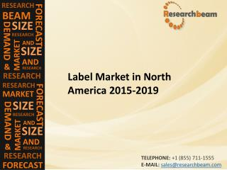 Impact of Label  industry in North America