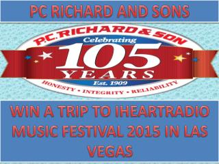 Win A Trip To The iHeartRadio Music Festival 2015 In Las Vegas
