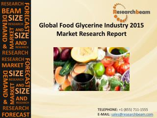 Food Glycerine Market  (Industry) Latest Research Report