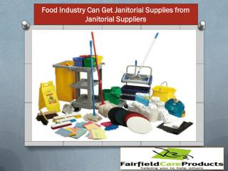 Food Industry Can Get Janitorial Supplies from Janitorial Suppliers