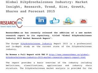 Global Dihydrochalcones Industry 2015 Market Research Report