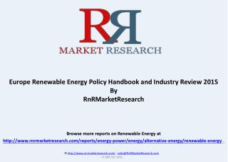 Europe Renewable Energy Policy Handbook and Industry Review 2015