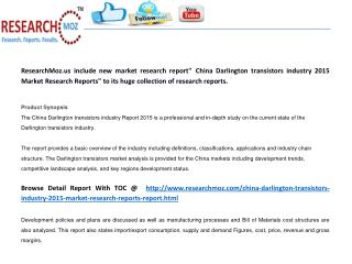 China Darlington transistors industry 2015 Market Research Reports