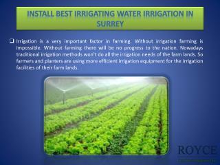 Install best irrigating water irrigation in Surrey